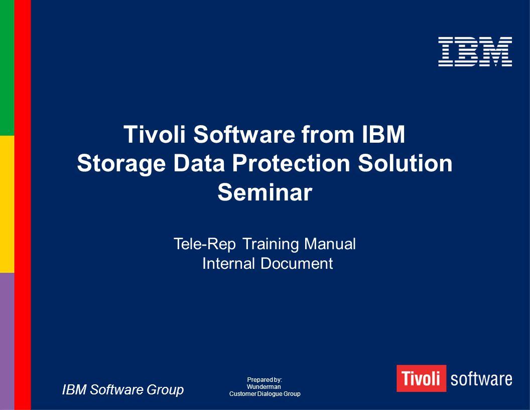 Tivoli Software from IBM Storage Data Protection Solution Seminar