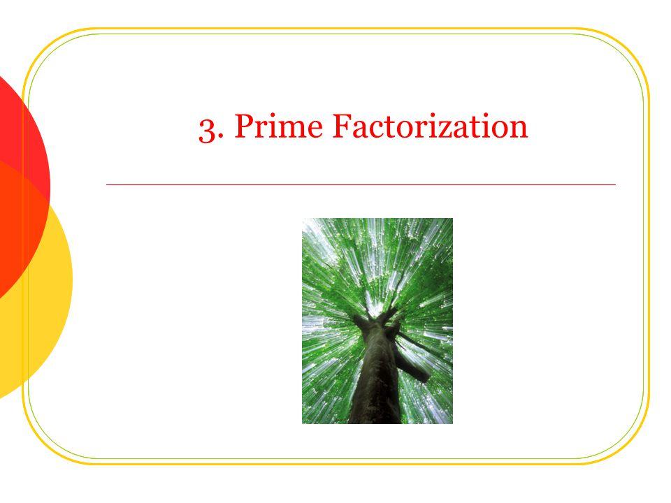 3. Prime Factorization