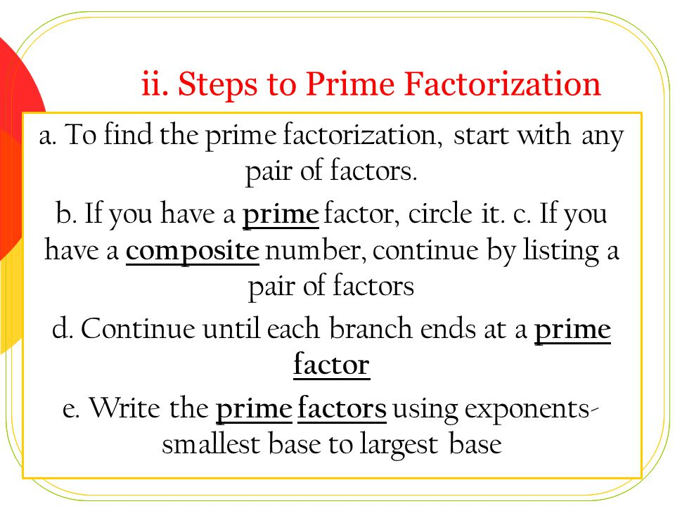 ii. Steps to Prime Factorization