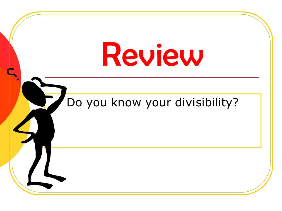 Do you know your divisibility