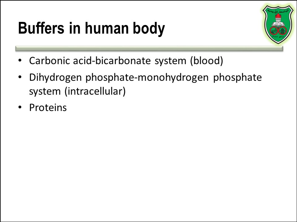 Buffers in human body Carbonic acid-bicarbonate system (blood)