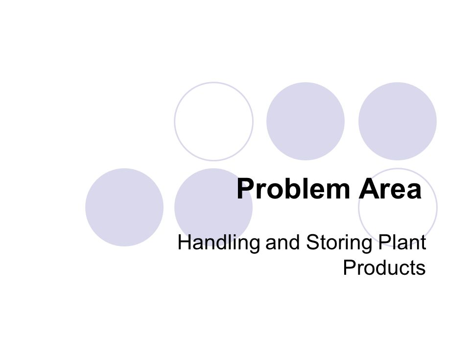 Handling and Storing Plant Products