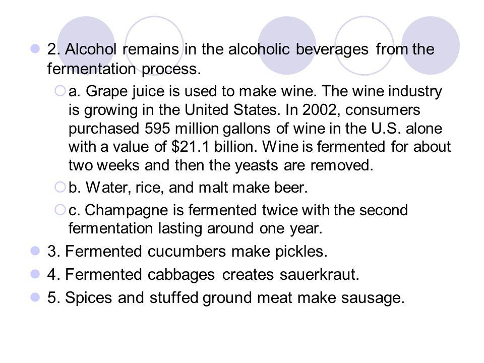 3. Fermented cucumbers make pickles.