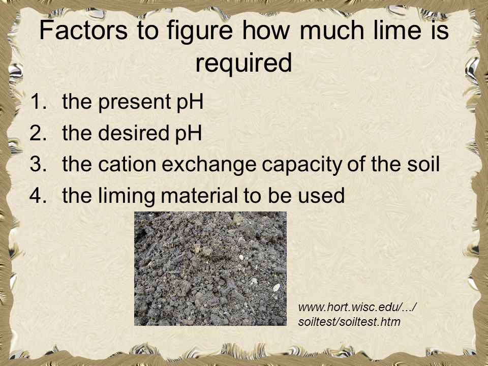 Factors to figure how much lime is required