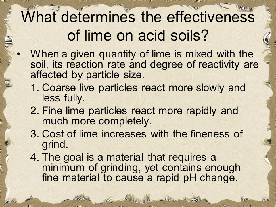 What determines the effectiveness of lime on acid soils