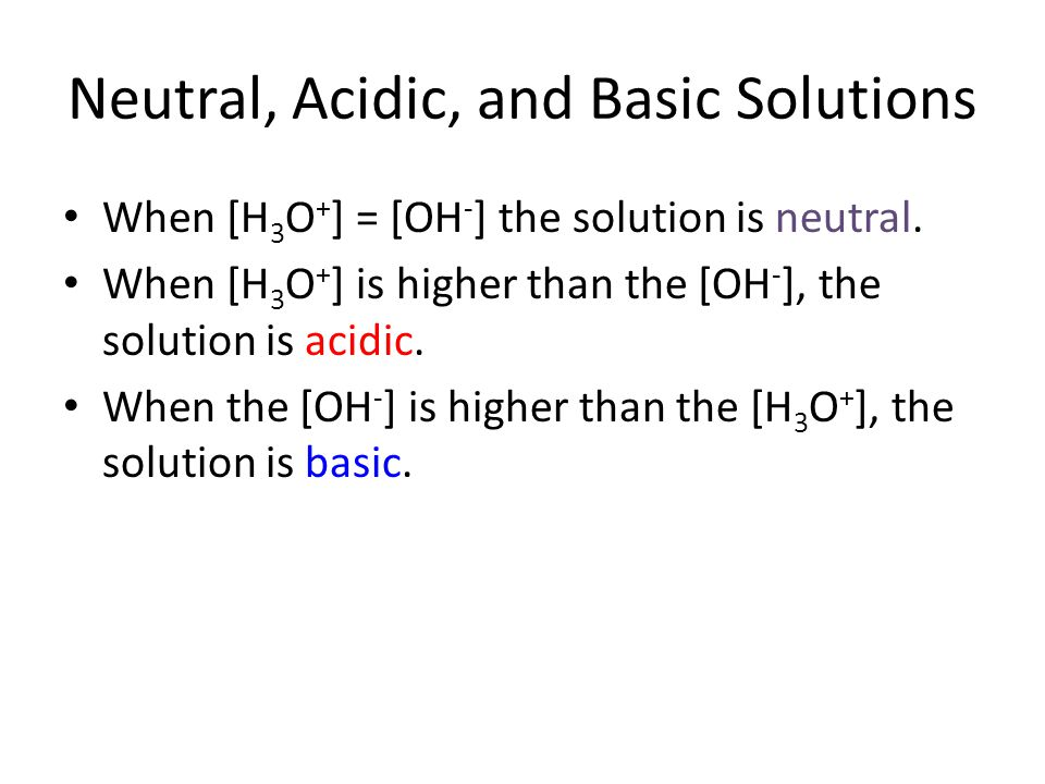 Neutral, Acidic, and Basic Solutions