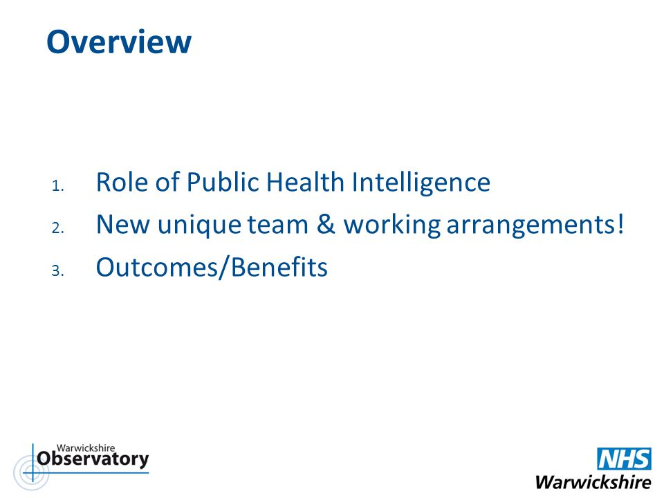 Overview Role of Public Health Intelligence