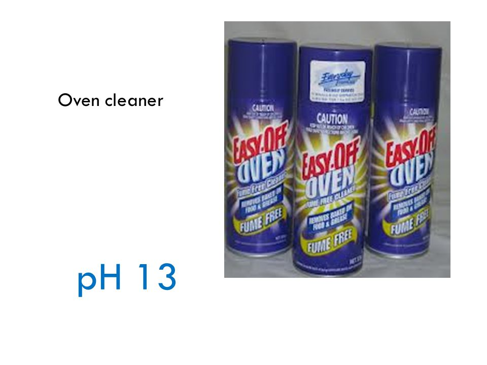Oven cleaner pH 13