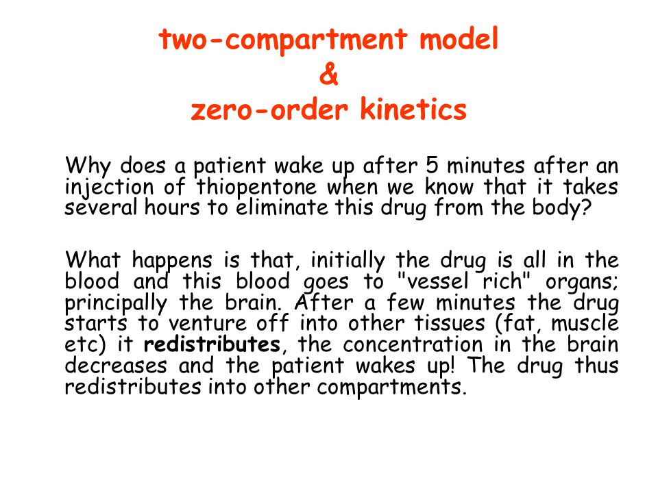 two-compartment model & zero-order kinetics