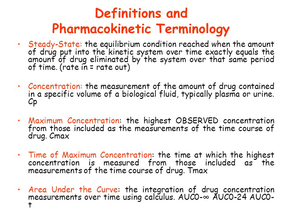 Definitions and Pharmacokinetic Terminology