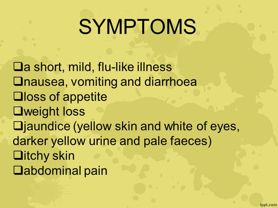 SYMPTOMS a short, mild, flu-like illness