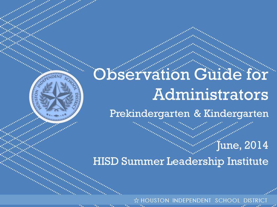 Observation Guide for Administrators
