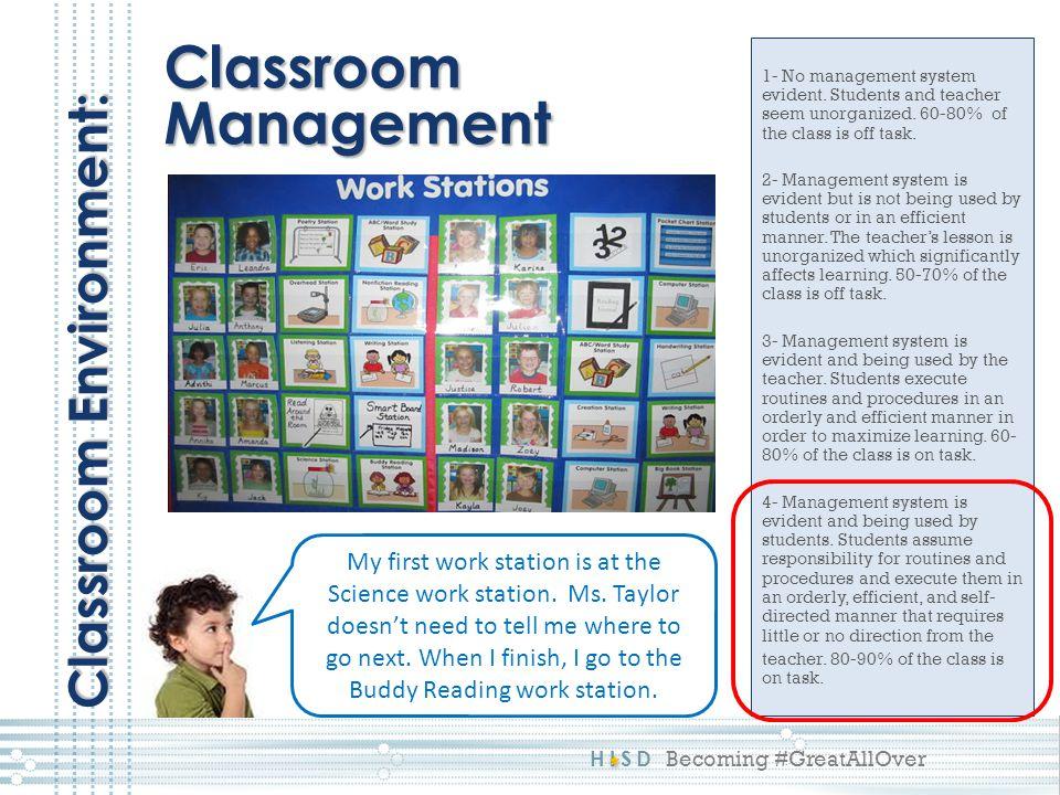 Classroom Management Classroom Environment: