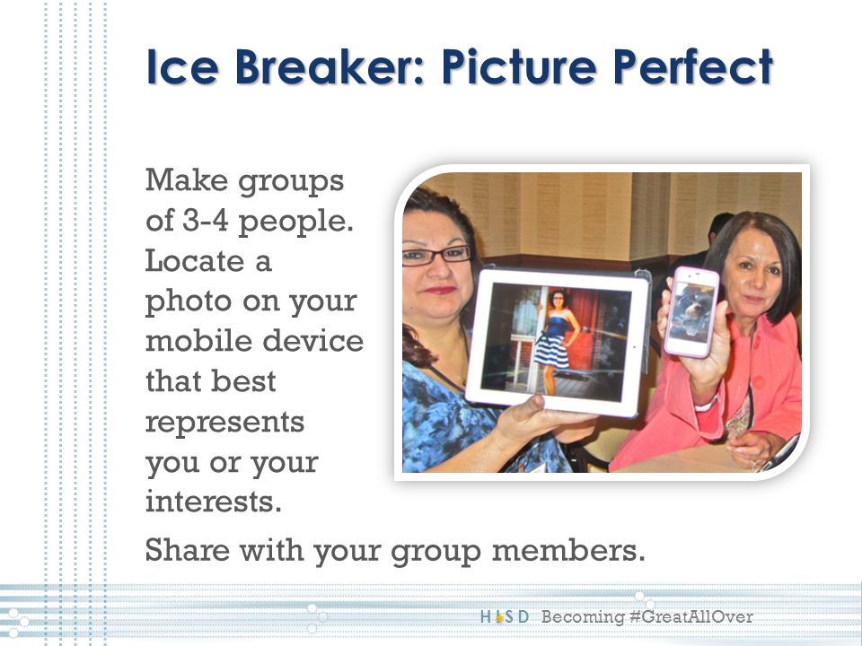 Ice Breaker: Picture Perfect