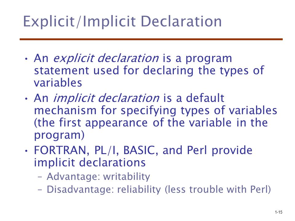 Explicit/Implicit Declaration