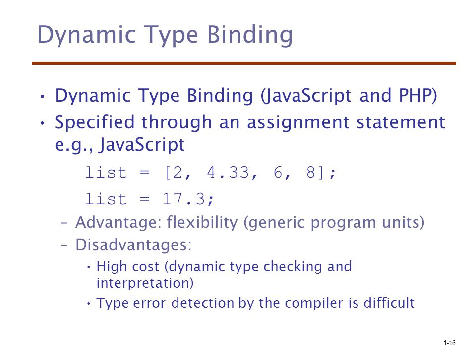 Dynamic Type Binding Dynamic Type Binding (JavaScript and PHP)