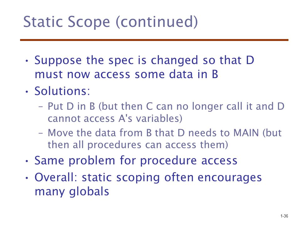 Static Scope (continued)
