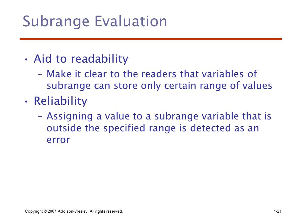 Subrange Evaluation Aid to readability Reliability