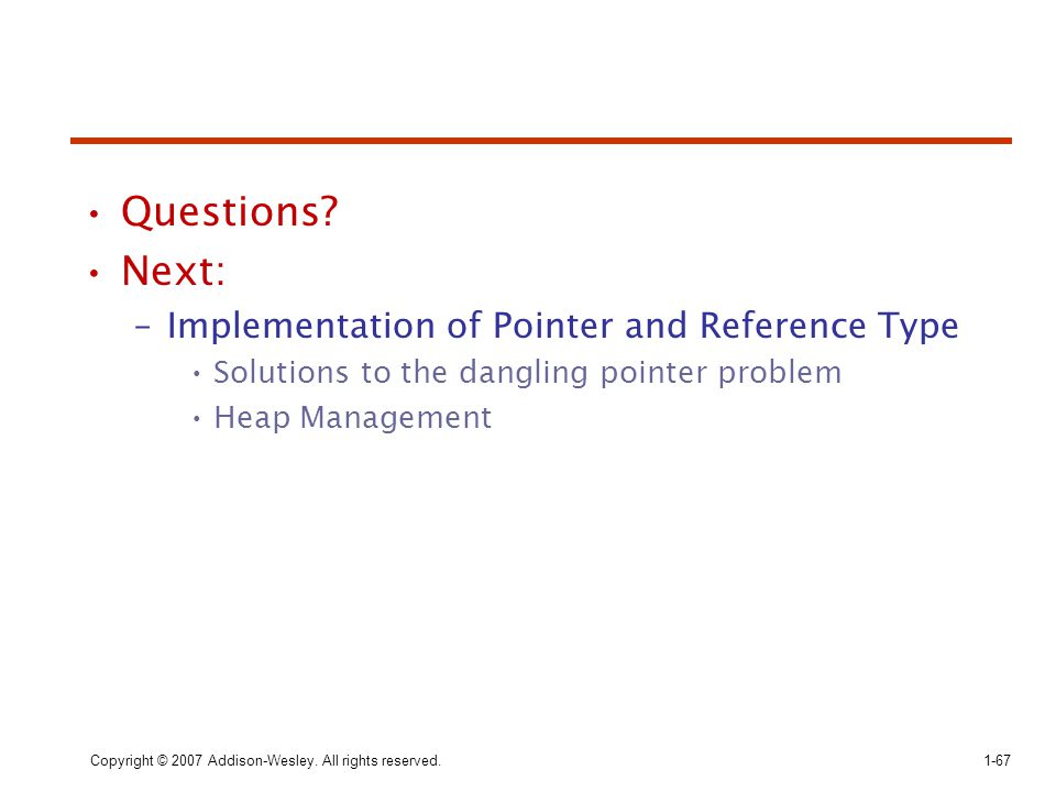 Questions Next: Implementation of Pointer and Reference Type