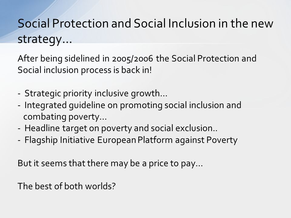 Social Protection and Social Inclusion in the new strategy…