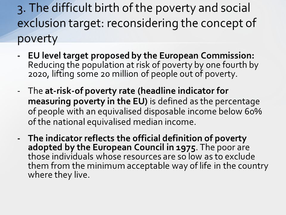 3. The difficult birth of the poverty and social exclusion target: reconsidering the concept of poverty