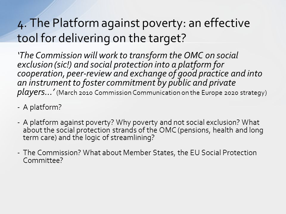 4. The Platform against poverty: an effective tool for delivering on the target