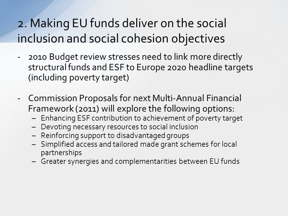 2. Making EU funds deliver on the social inclusion and social cohesion objectives