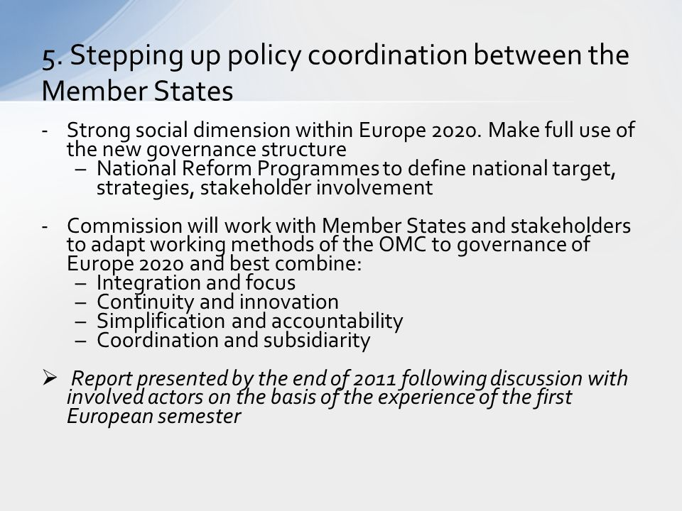 5. Stepping up policy coordination between the Member States