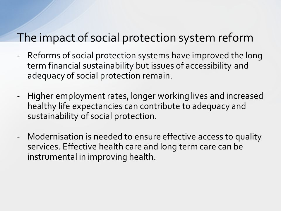 The impact of social protection system reform