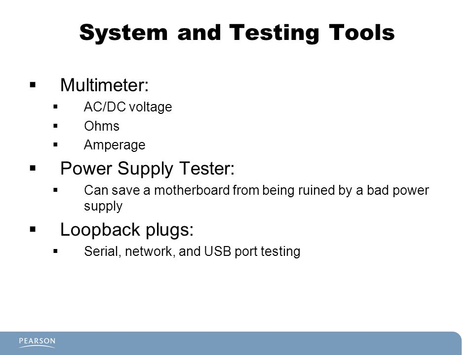 System and Testing Tools
