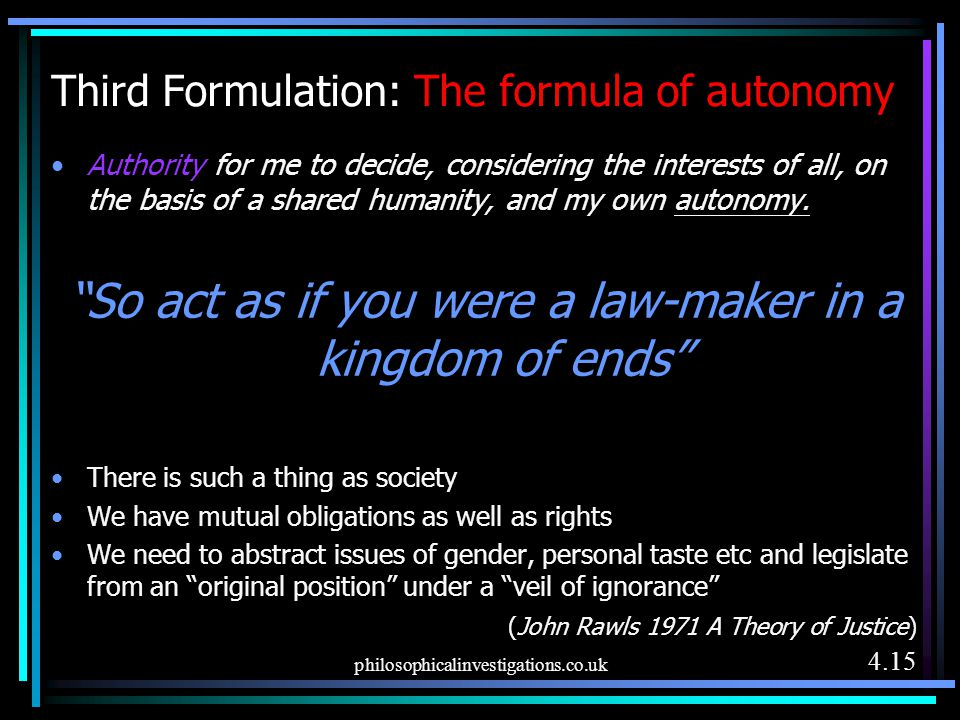 Third Formulation: The formula of autonomy