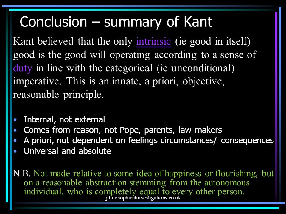 Conclusion – summary of Kant