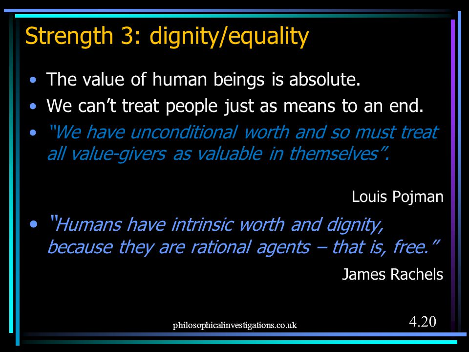 Strength 3: dignity/equality