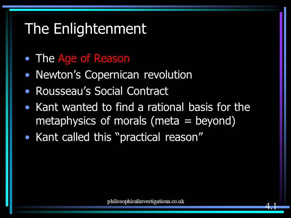 The Enlightenment The Age of Reason Newton's Copernican revolution