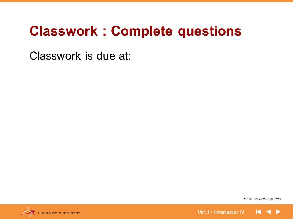 Classwork : Complete questions