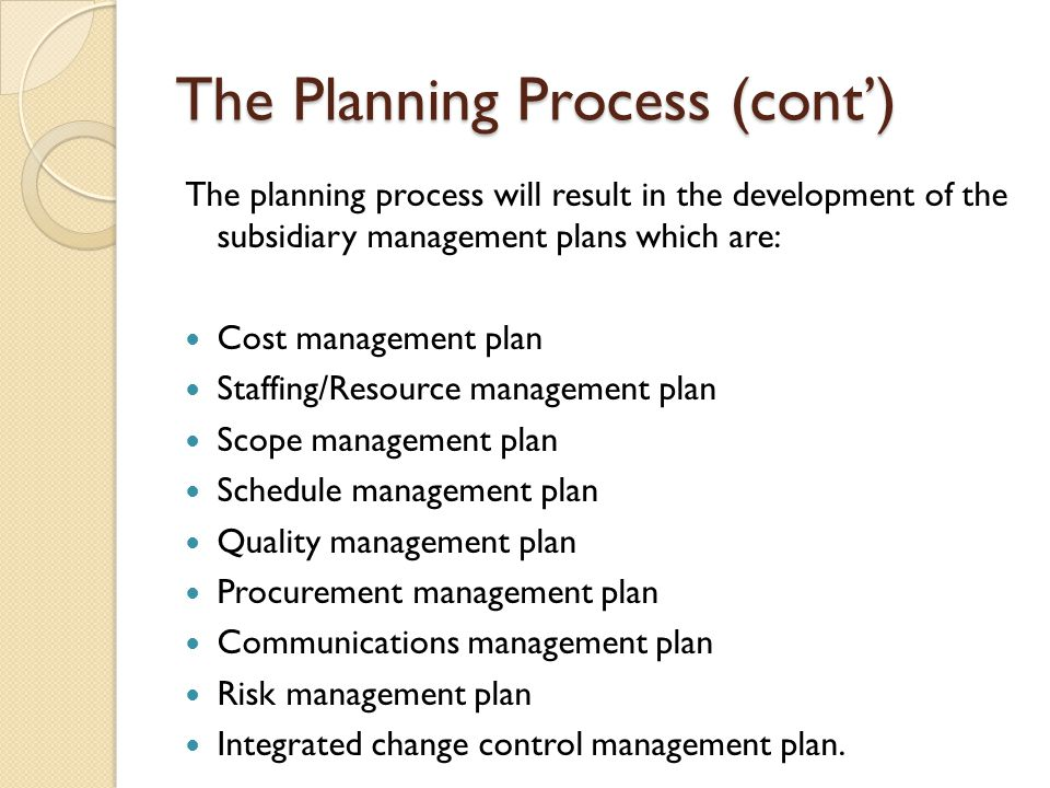 The Planning Process (cont')