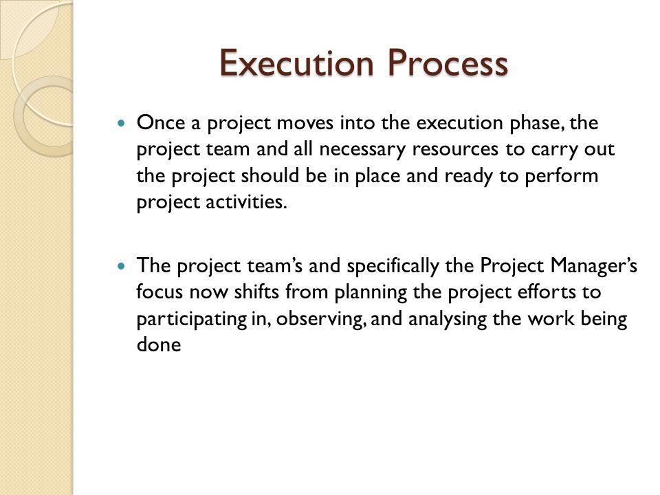 Execution Process