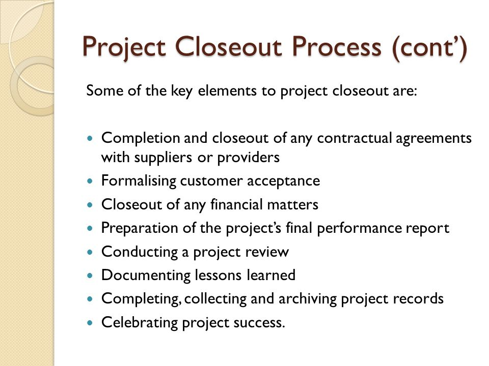 Project Closeout Process (cont')