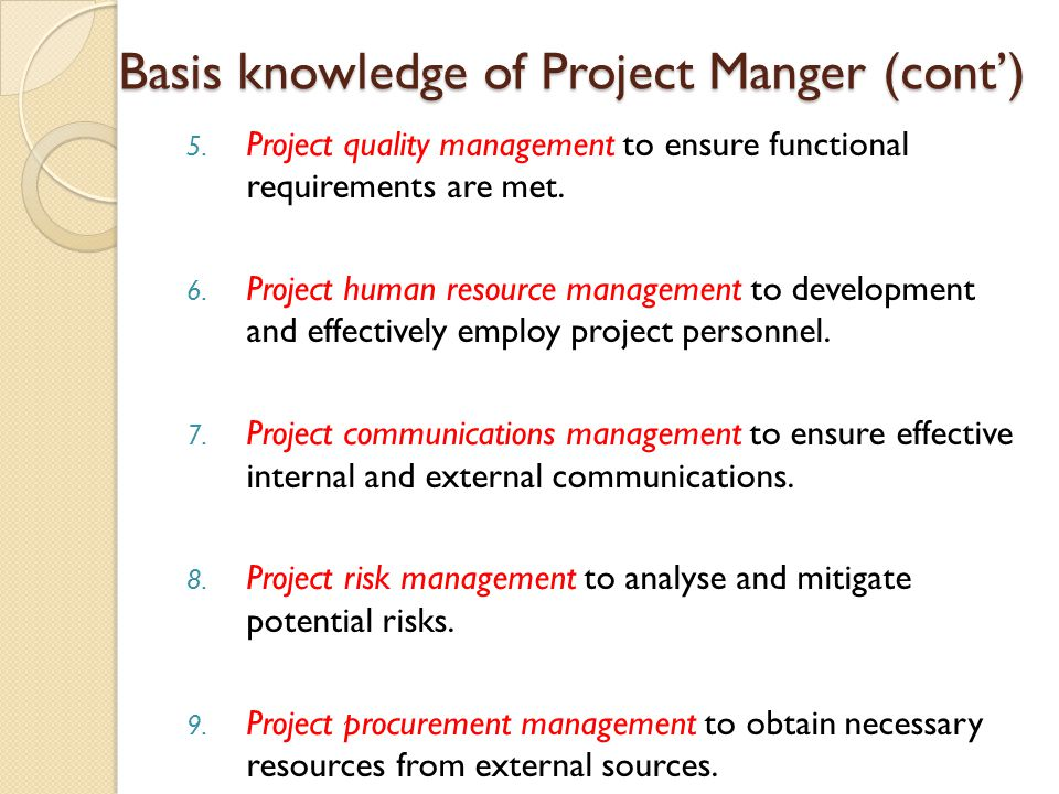 Basis knowledge of Project Manger (cont')
