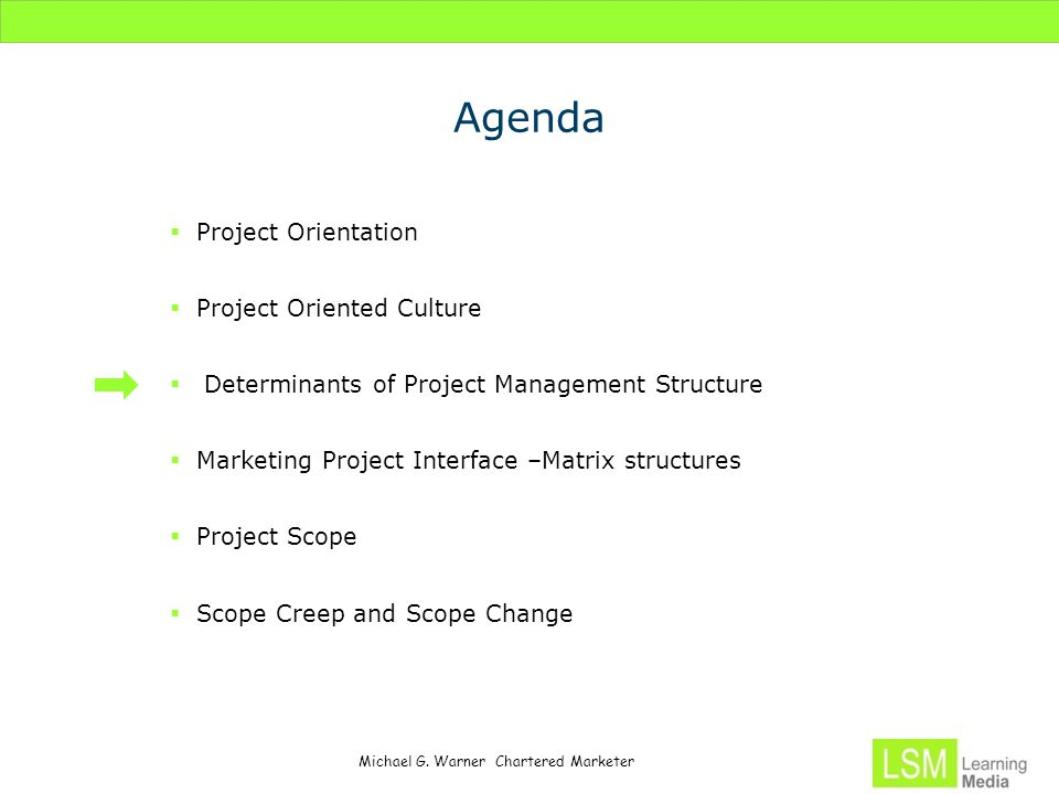 Agenda Project Orientation Project Oriented Culture