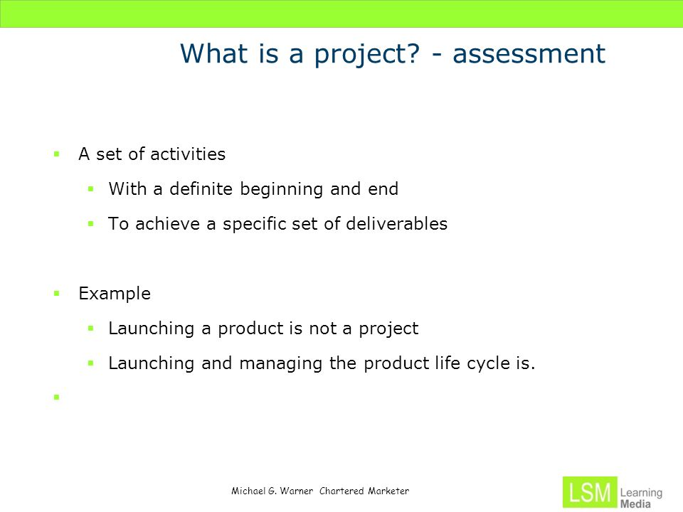 What is a project - assessment