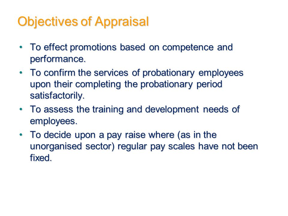 Objectives of Appraisal