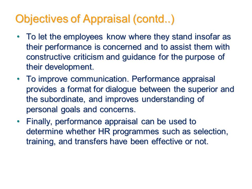 Objectives of Appraisal (contd..)