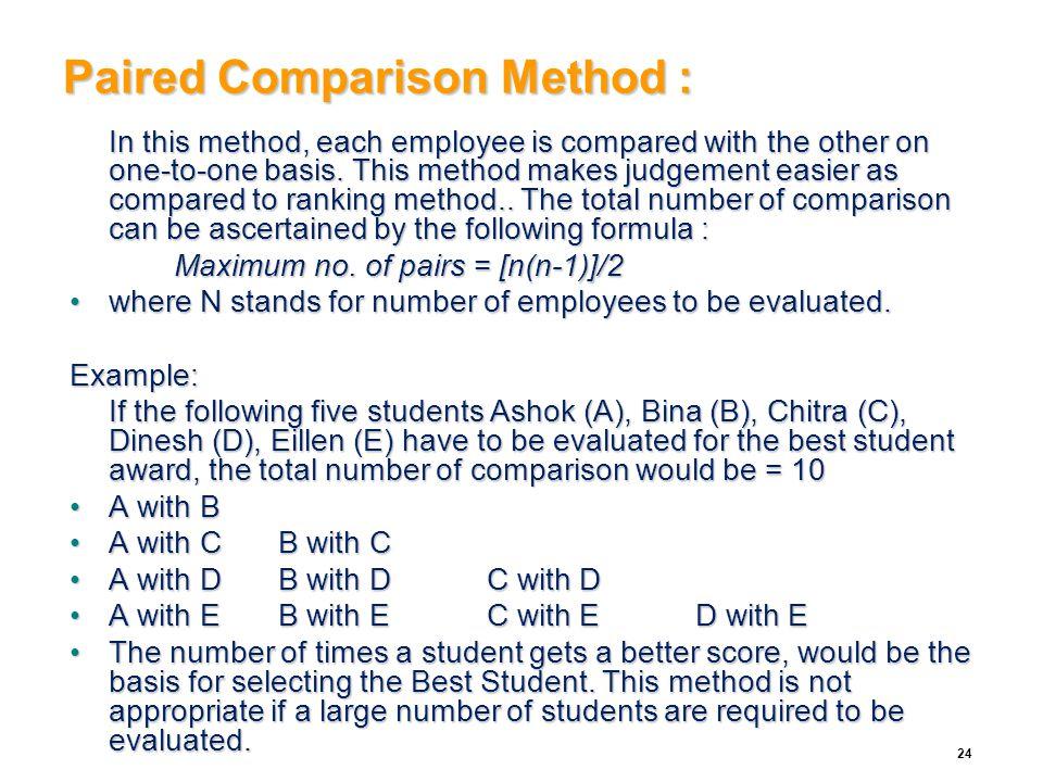 Paired Comparison Method :
