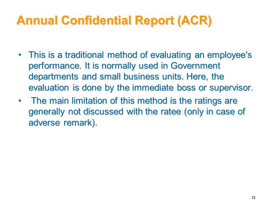 Annual Confidential Report (ACR)