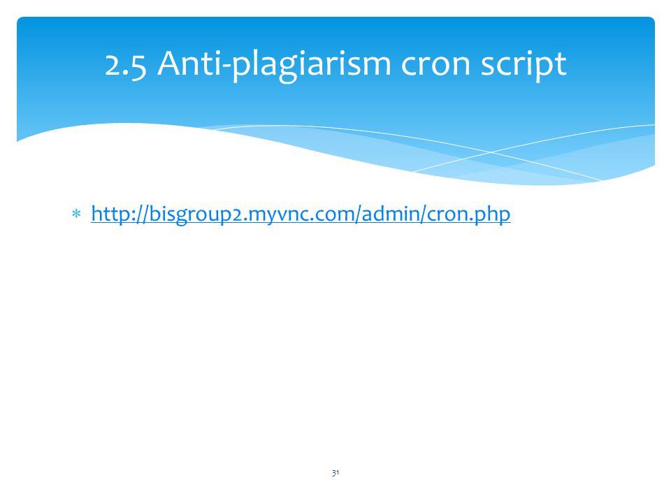 2.5 Anti-plagiarism cron script