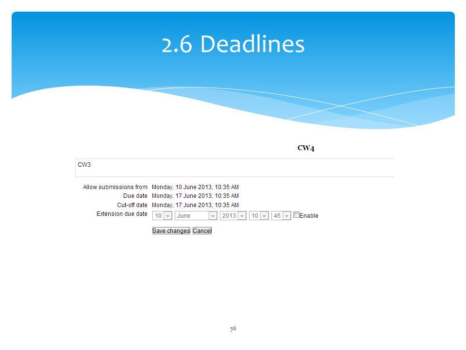2.6 Deadlines