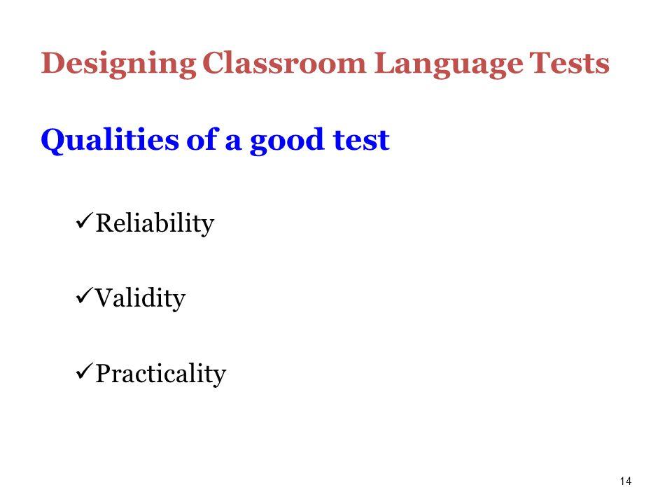 Designing Classroom Language Tests