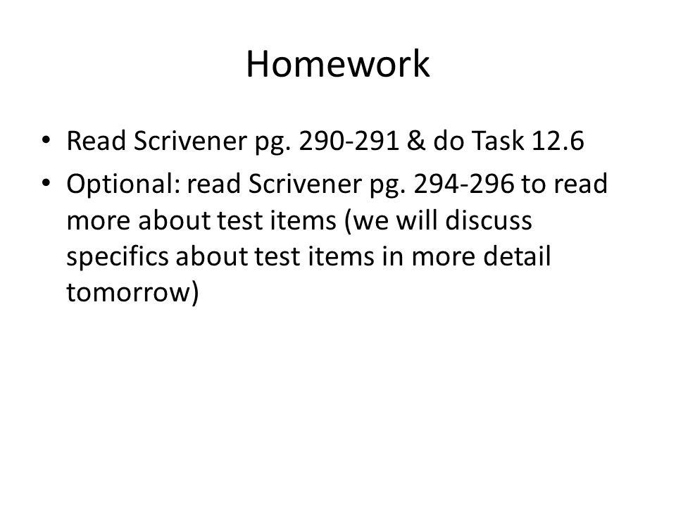 Homework Read Scrivener pg. 290-291 & do Task 12.6