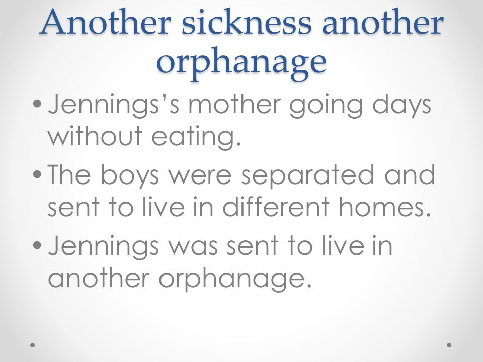 Another sickness another orphanage